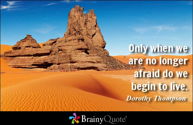 credit: http://www.brainyquote.com/quotes/quotes/d/dorothytho121783.html