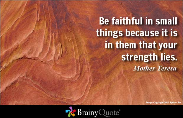 credit: www.brainyquote.com/search_results.html?q=faith