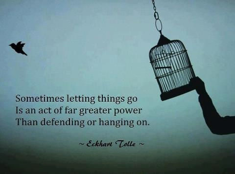 credit: http://www.thequotepedia.com/quotes/letting-go/page/45/
