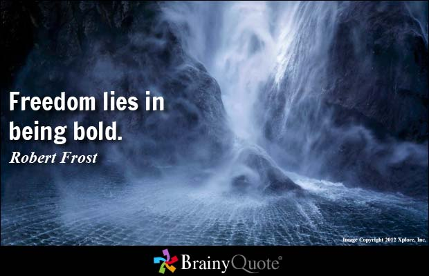 credit: http://www.brainyquote.com/quotes/quotes/r/robertfros151833.html